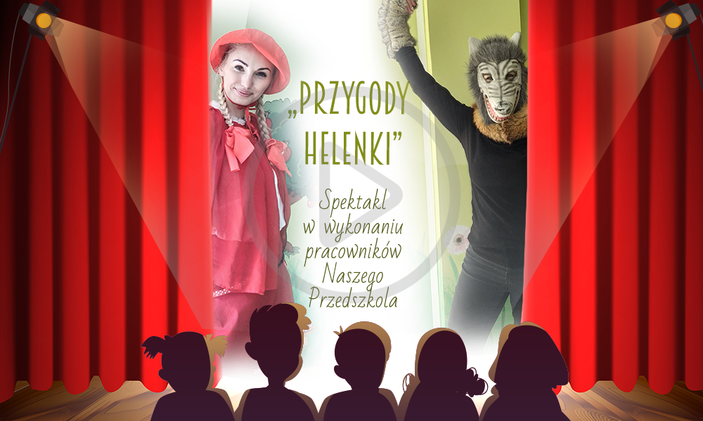 """Teatrzyk """"Przygody Helenki"""""""